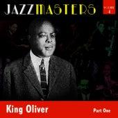 Jazzmasters Vol 4 - King Oliver -  Part 1 by King Oliver