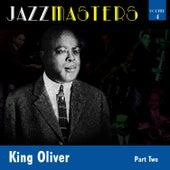 Jazzmasters Vol 4 - King Oliver -  Part 2 by King Oliver