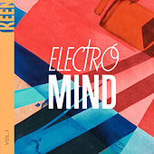 KEEN: Electro Mind Vol. 1 von Various Artists