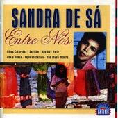 Entre Nós de Sandra De Sá