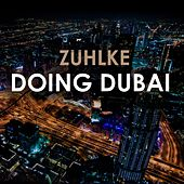 Doing Dubai by Zühlke