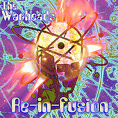 Re-in-fusion by The Warheads