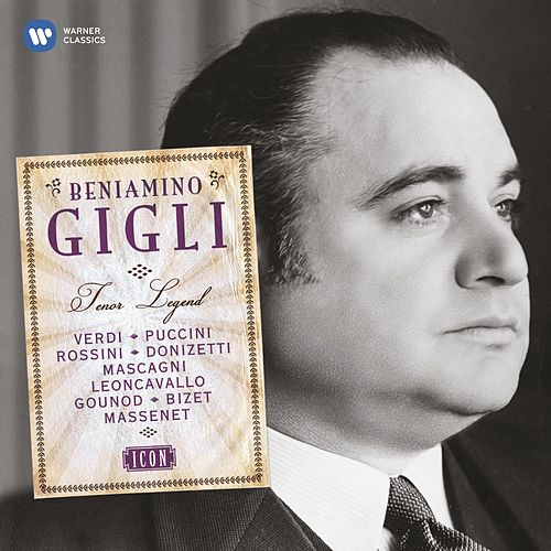 Icon: Beniamino Gigli by Various Artists