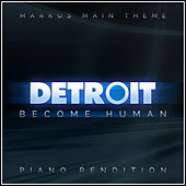 Detroit: Become Human - Markus (Main Theme) (Piano Rendition) di The Blue Notes