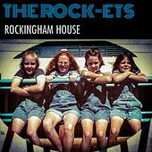 Rockingham House by The Rockets