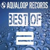 Best of Aqualoop (Vol. 2) by Various Artists