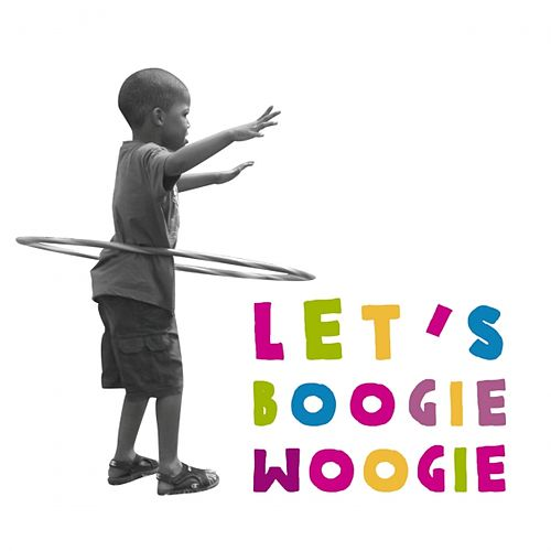 Let's Boogie Woogie by Various Artists