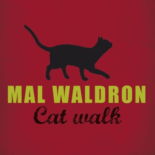 Cat Walk by Mal Waldron