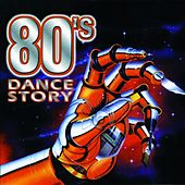 80's Dance Story Original Italo Hits by Various Artists