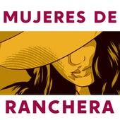 Mujeres de Ranchera de Various Artists