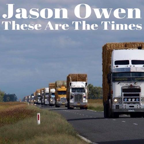 These Are the Times von Jason Owen