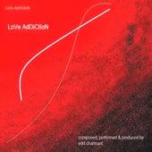 Love Addiction by Edd Charmant