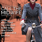 Call The Midwife: Soundtrack Highlights Series Seven de Various Artists
