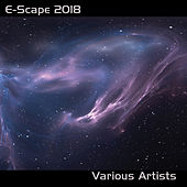 E-Scape 2018 by Various Artists