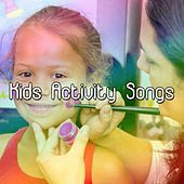 Kids Activity Songs by Canciones Infantiles