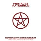 Katsuhiko presents Pentacle de Various Artists
