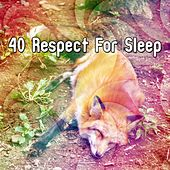 40 Respect For Sleep by Ocean Sounds Collection (1)