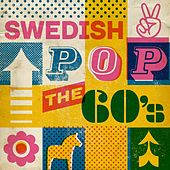 Swedish Pop: The 60'S von Various Artists