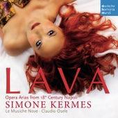 Lava - Opera Arias From 18th Century Naples by Simone Kermes