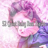 52 Quiet Baby Rest Tracks by Relaxing Spa Music
