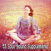 53 Soul Sound Supplements by Yoga Workout Music (1)