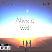 Alive & Well de New Oma