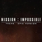 Mission Impossible - Theme (Epic Trailer Version) von L'orchestra Cinematique