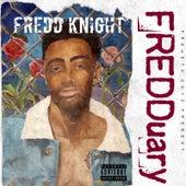 Fredduary by Fredd Knight