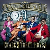 Crackstreet Boys 3 (Bonus Tracks Version) von Trailer Park