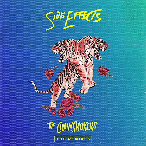Side Effects - Remixes de The Chainsmokers