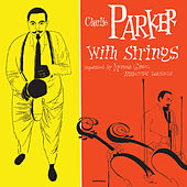 Charlie Parker With Strings (Deluxe Edition) by Charlie Parker