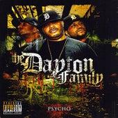 Psycho by Dayton Family