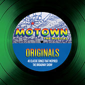 Motown The Musical Originals - 40 Classic Songs That Inspired The Broadway Show! de Various Artists