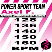Axel F. (Theme of Eddie Murphy's Beverly Hills Cop) (Powerful Uptempo Cardio, Fitness, Crossfit & Aerobics Workout Versions) by Power Sport Team