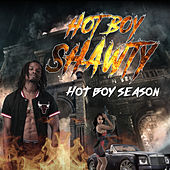 Hot Boy Season by Hot Boy Shawty