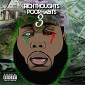 Rich Thoughts Poor Habits 3 von Anthrax