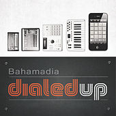 Dialed Up Vol. 1 van Bahamadia