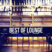 Best Of Lounge by Various Artists