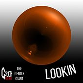 Lookin' by Gentle Giant