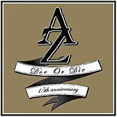 Doe or Die 15th Anniversary by AZ