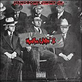 Mafia Livin' 2 de Handsome Jimmy Jr
