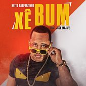 Xê Bum by Netto Gasparzinho