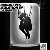 Isolation EP - The Remixes de Panda Eyes