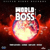 World Boss Riddim by Various Artists