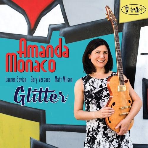 Glitter by Amanda Monaco