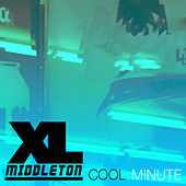 Cool Minute by Xl Middleton