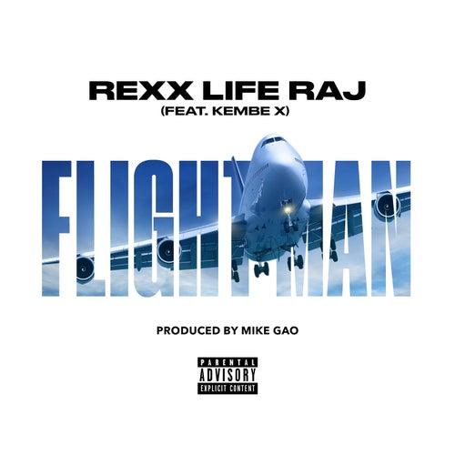 Flightman (feat. Kembe X) by Rexx Life Raj