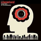 Wasteland by Uncle Acid & The Deadbeats