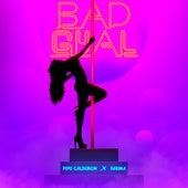 Bad Girl de Pipe Calderón