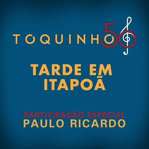 Tarde Em Itapoã (Ao Vivo) by Toquinho